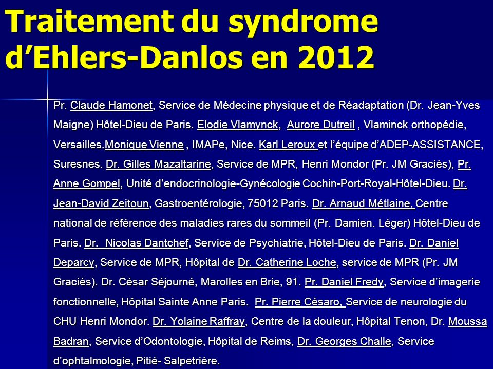 Traitement du syndrome d'Ehlers-Danlos en 2012