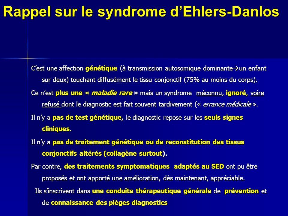 Rappel sur le syndrome d'Ehlers-Danlos