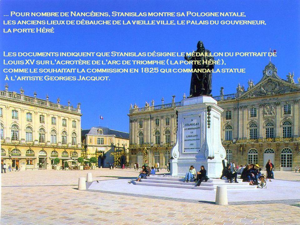 … Pour nombre de Nancéiens, Stanislas montre sa Pologne natale,