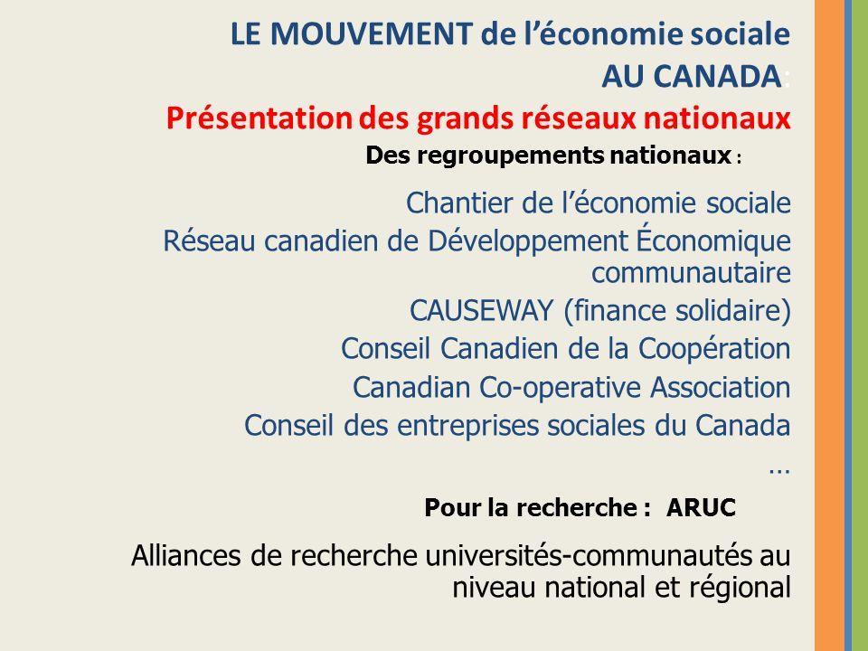 LE MOUVEMENT de l'économie sociale AU CANADA: Présentation des grands réseaux nationaux