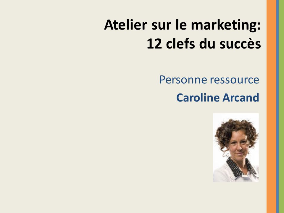 Atelier sur le marketing: 12 clefs du succès