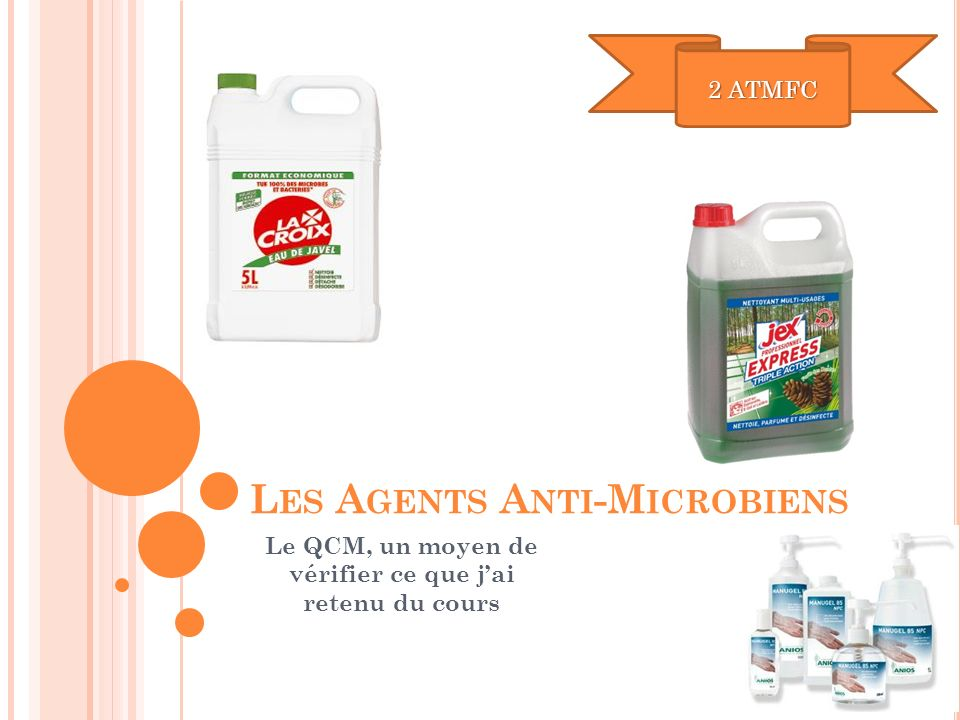 Les Agents Anti-Microbiens