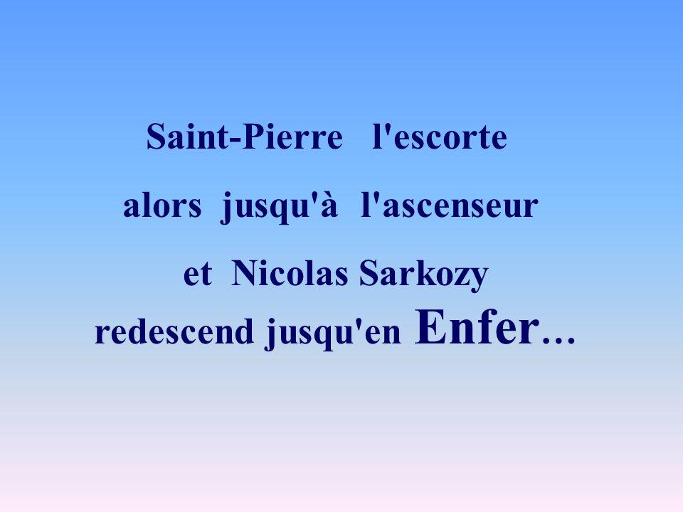 Saint-Pierre l escorte alors jusqu à l ascenseur