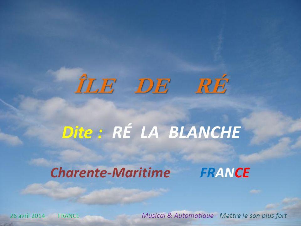 ÎLE DE RÉ Dite : RÉ LA BLANCHE Charente-Maritime FRANCE