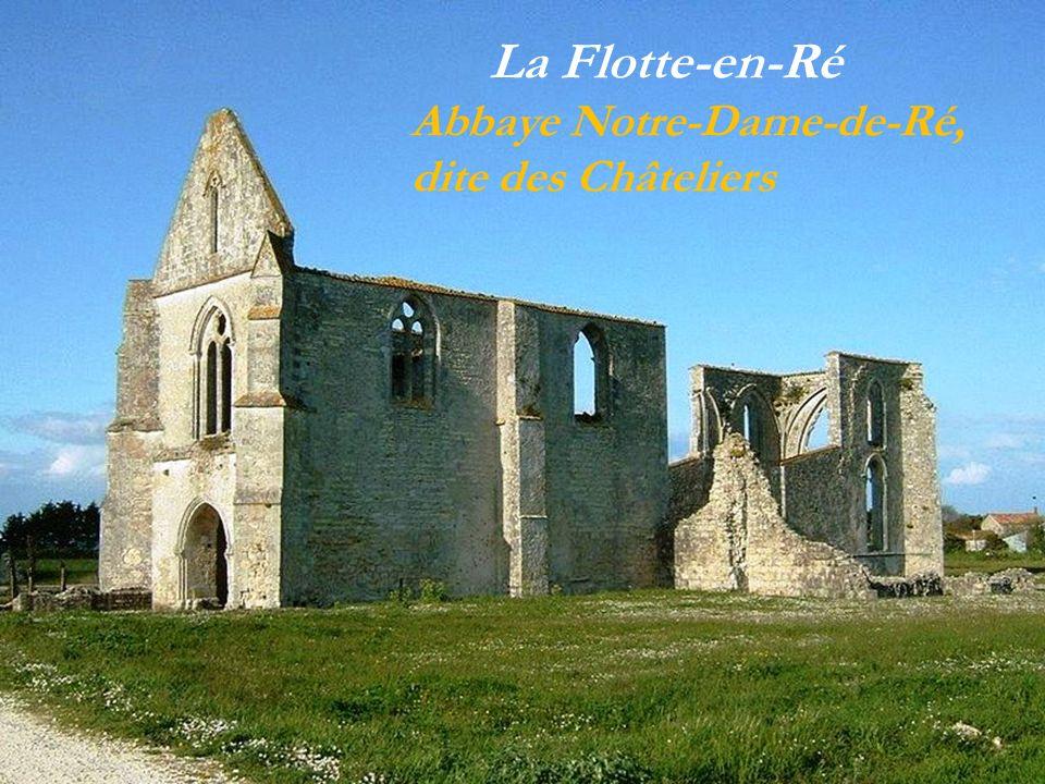La Flotte-en-Ré Abbaye Notre-Dame-de-Ré, dite des Châteliers