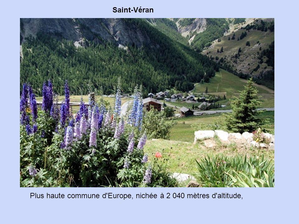 Saint-Véran Plus haute commune d Europe, nichée à 2 040 mètres d altitude,