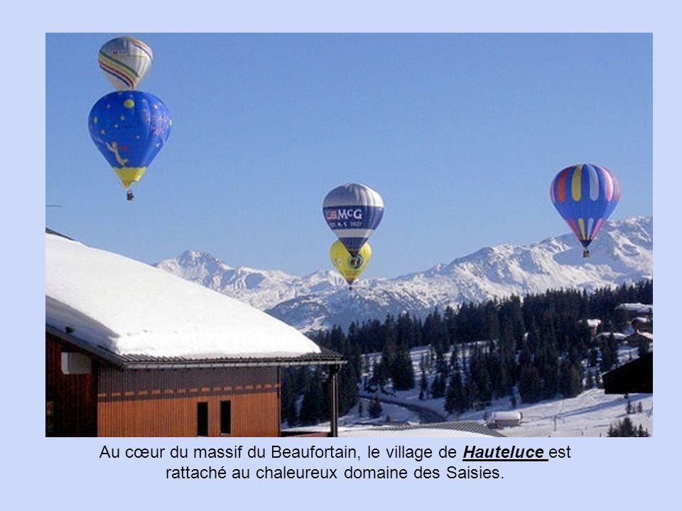 Au cœur du massif du Beaufortain, le village de Hauteluce est rattaché au chaleureux domaine des Saisies.