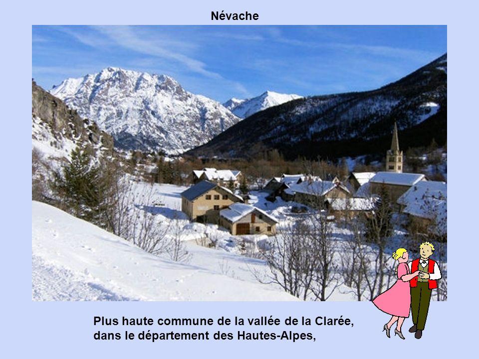 Névache Plus haute commune de la vallée de la Clarée, dans le département des Hautes-Alpes,