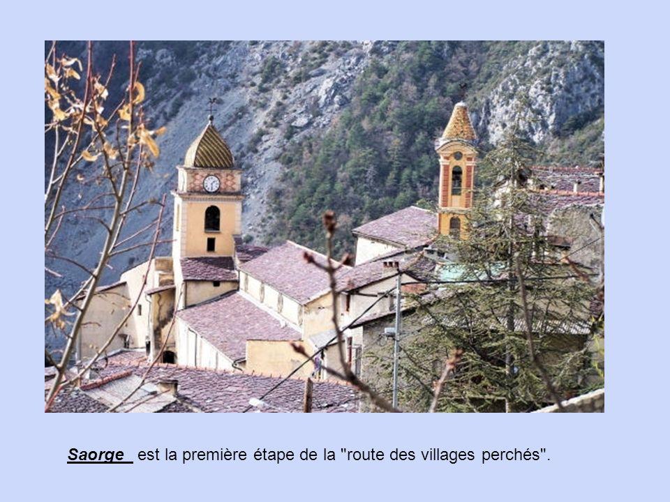 Saorge est la première étape de la route des villages perchés .