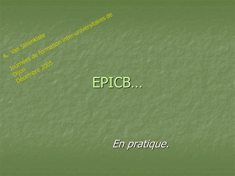 EPICB… En pratique. Journées de formation inter-universitaires de