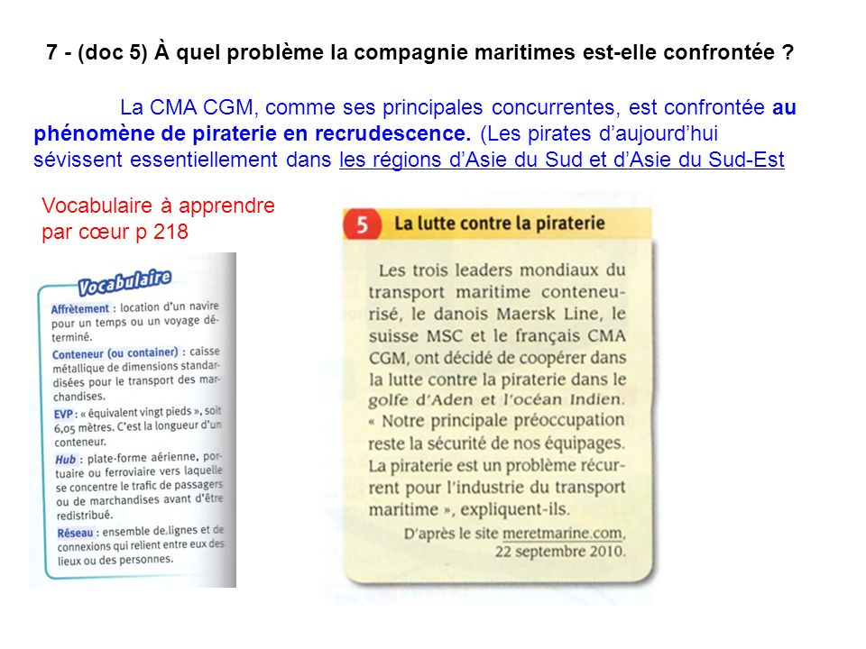 7 - (doc 5) À quel problème la compagnie maritimes est-elle confrontée