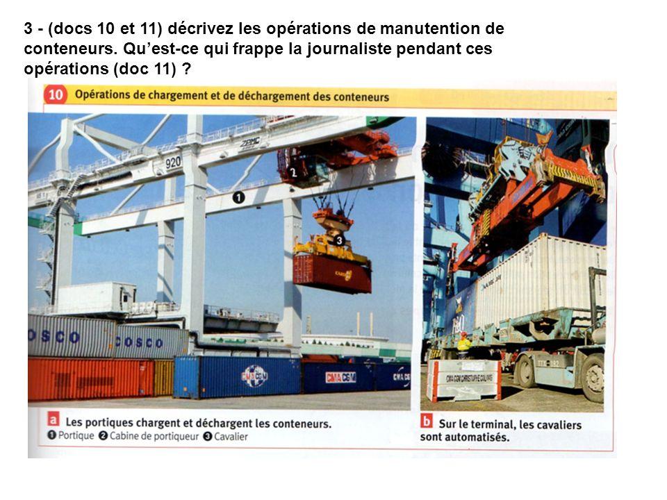 3 - (docs 10 et 11) décrivez les opérations de manutention de conteneurs.