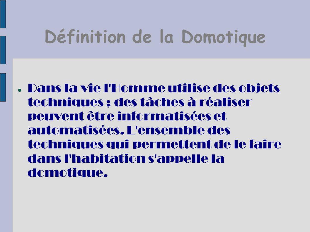 Définition de la Domotique