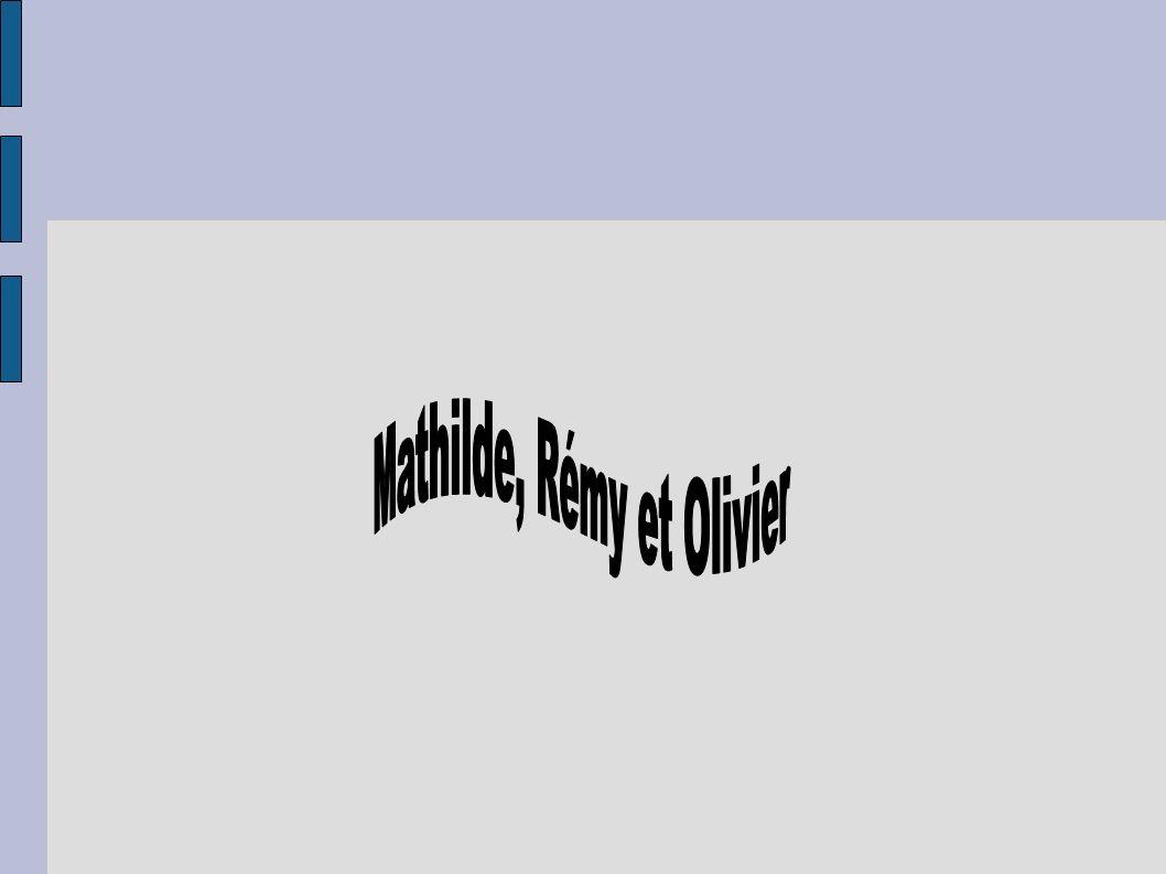 Mathilde, Rémy et Olivier