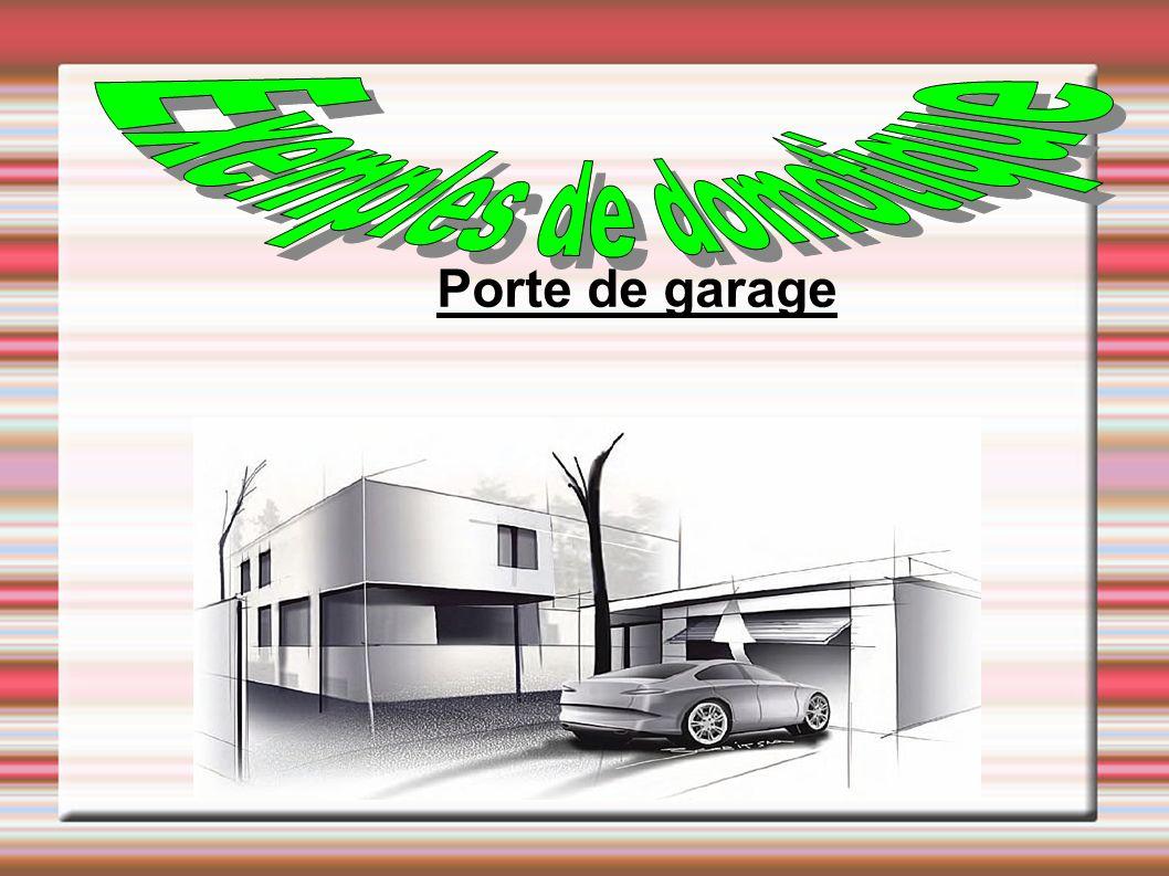 Exemples de domotique Porte de garage