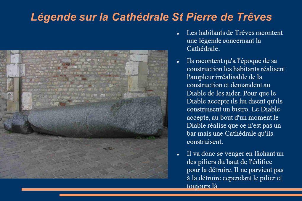 Légende sur la Cathédrale St Pierre de Trêves