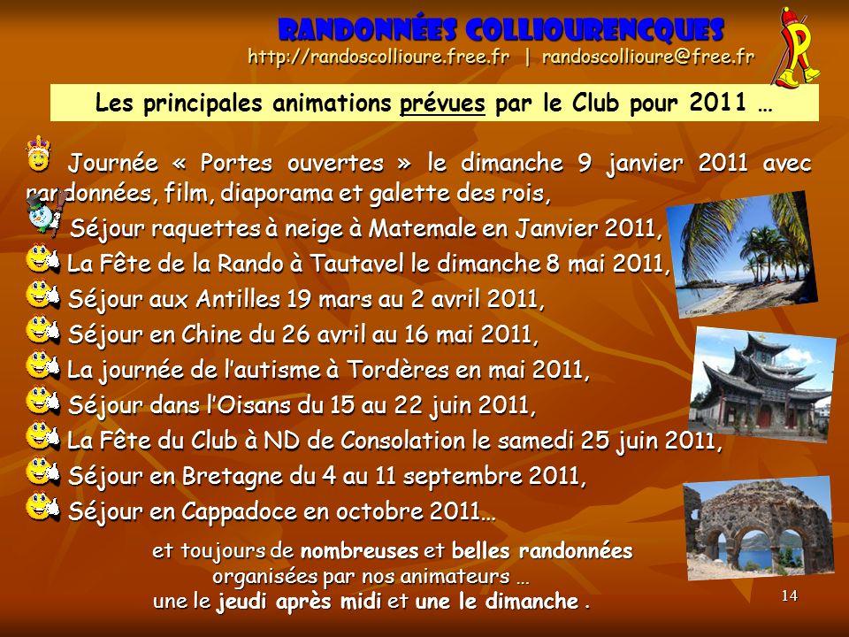 Les principales animations prévues par le Club pour 2011 …