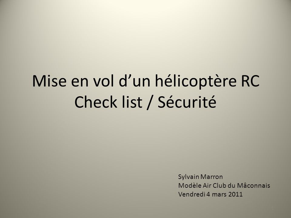 Mise en vol d'un hélicoptère RC Check list / Sécurité