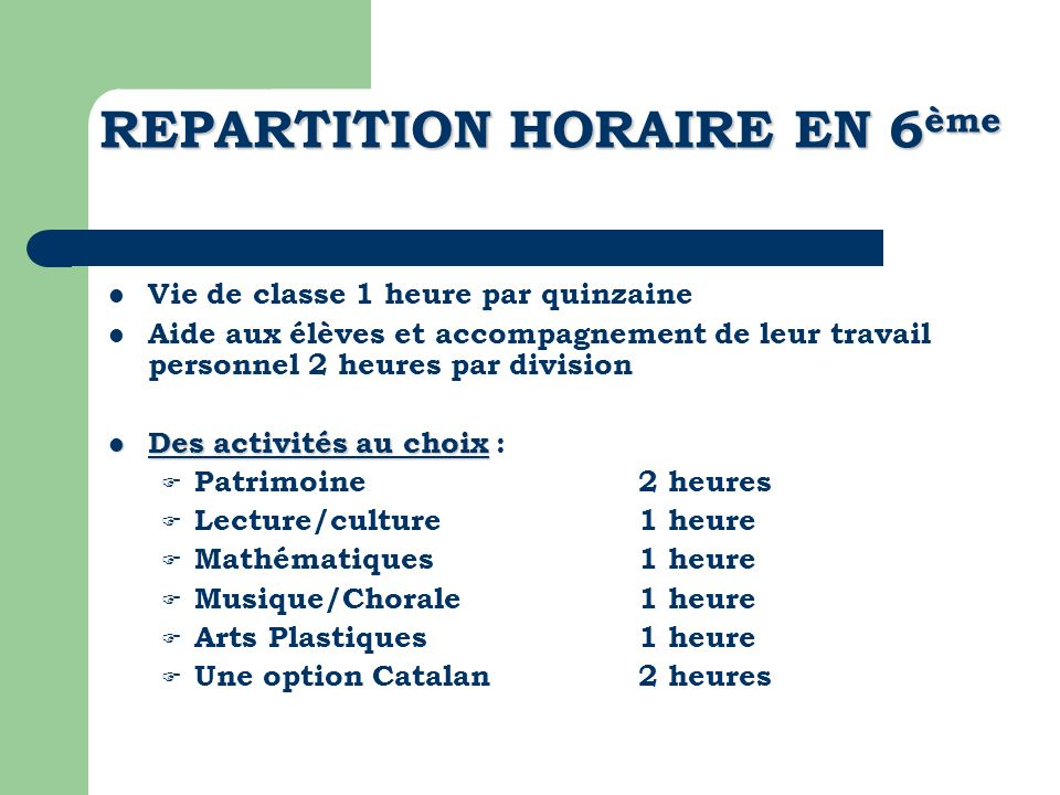 REPARTITION HORAIRE EN 6ème