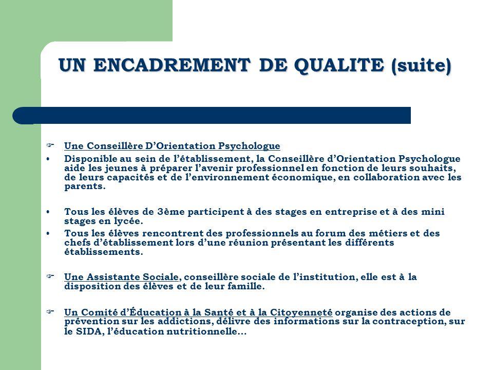 UN ENCADREMENT DE QUALITE (suite)