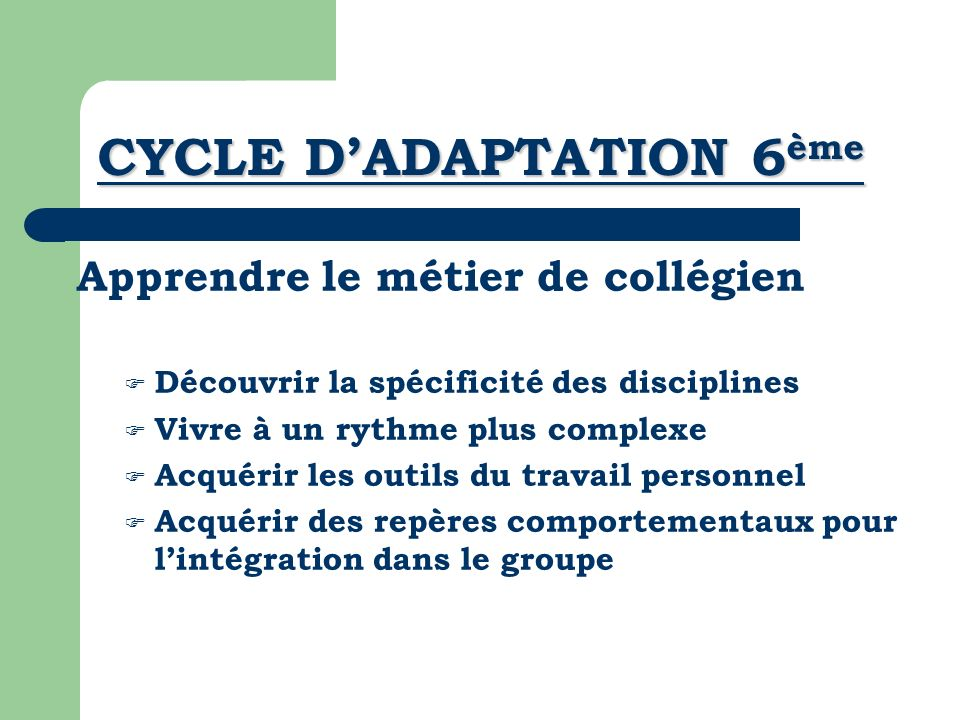 CYCLE D'ADAPTATION 6ème