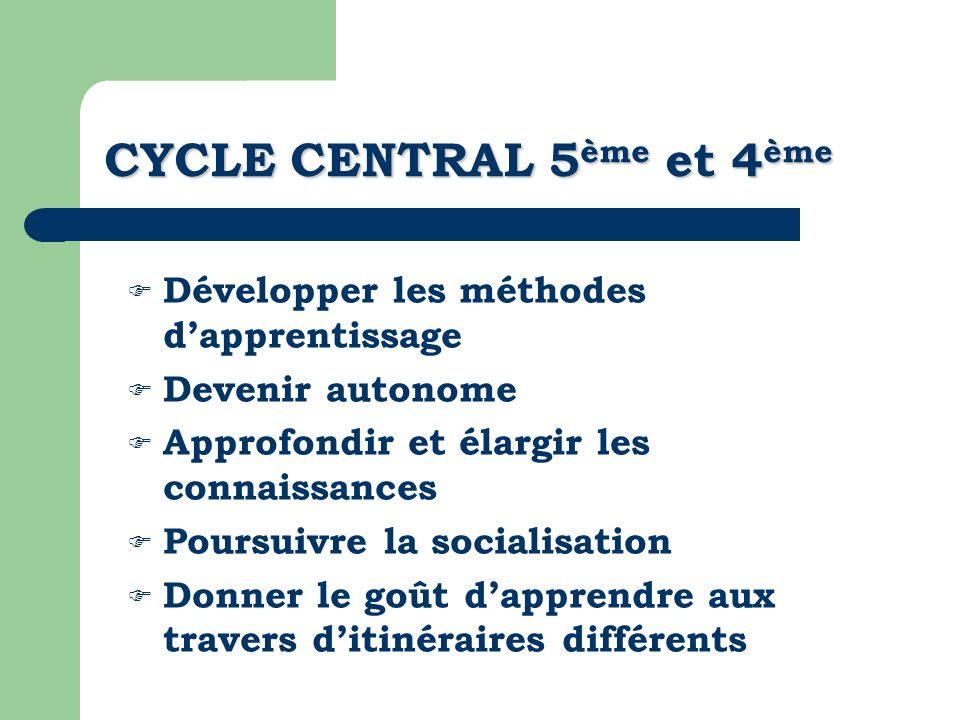 CYCLE CENTRAL 5ème et 4ème
