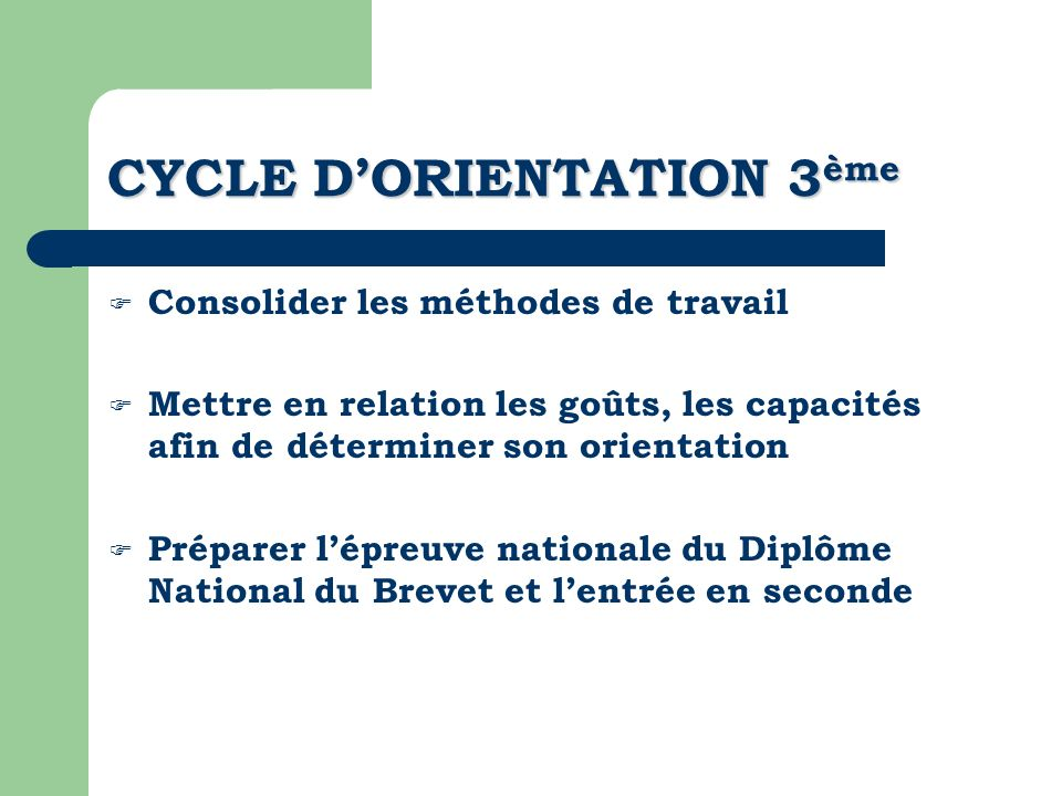CYCLE D'ORIENTATION 3ème