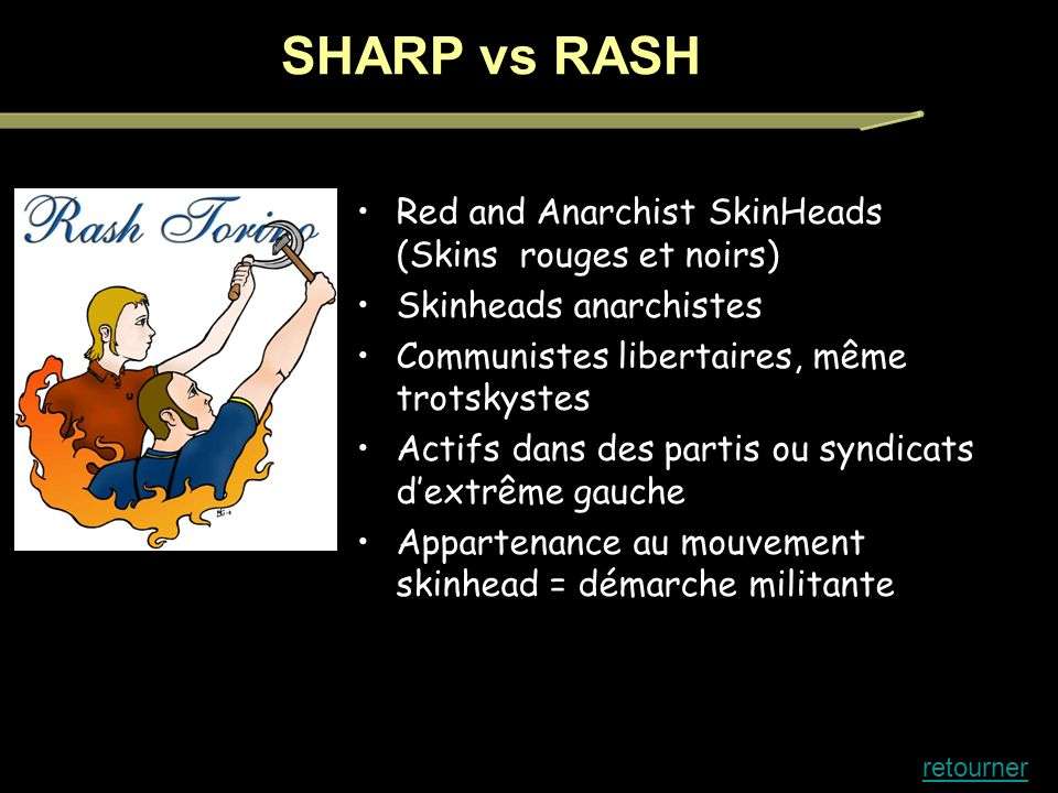 SHARP vs RASH Red and Anarchist SkinHeads (Skins rouges et noirs)