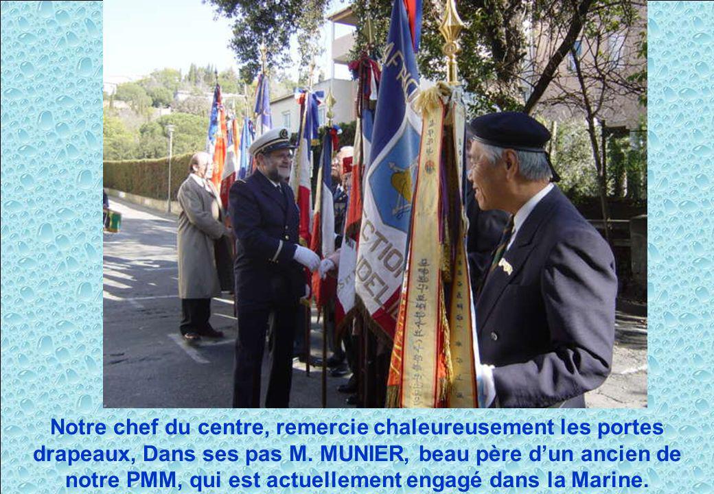 Notre chef du centre, remercie chaleureusement les portes drapeaux, Dans ses pas M.