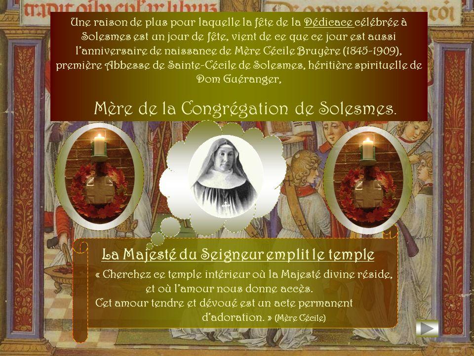 La Majesté du Seigneur emplit le temple
