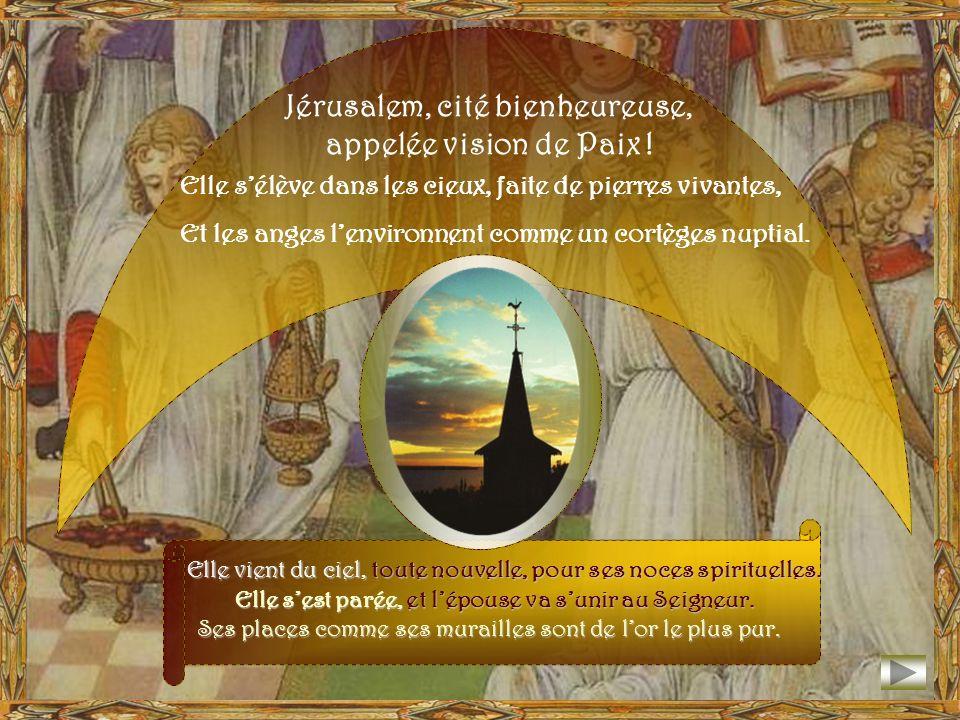 Jérusalem, cité bienheureuse, appelée vision de Paix !