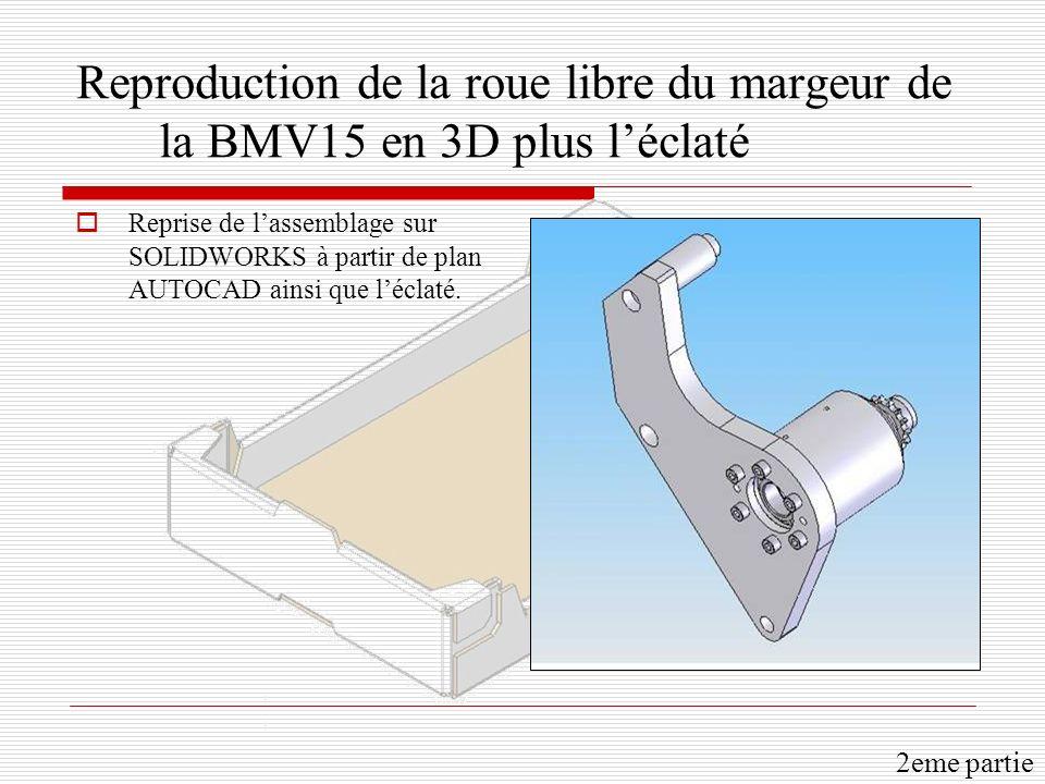 Reproduction de la roue libre du margeur de la BMV15 en 3D plus l'éclaté