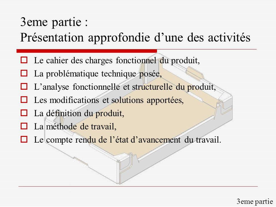 3eme partie : Présentation approfondie d'une des activités