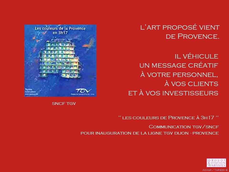 l'art proposé vient de Provence.