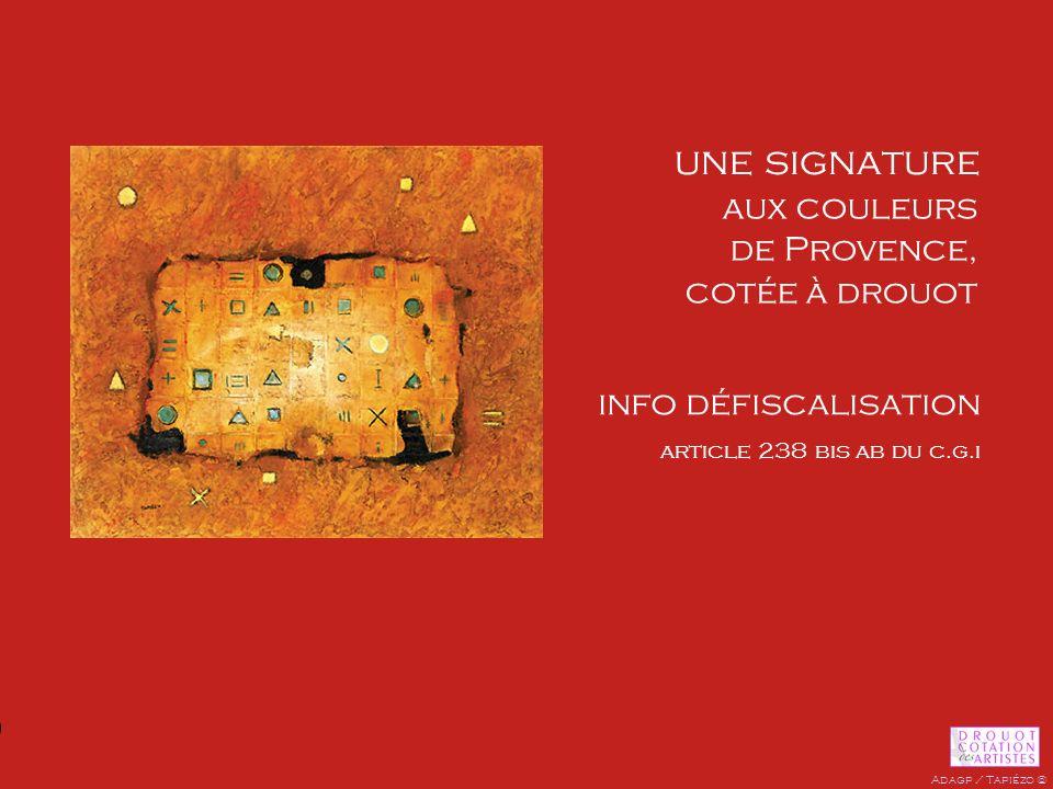 une signature aux couleurs de Provence, cotée à drouot