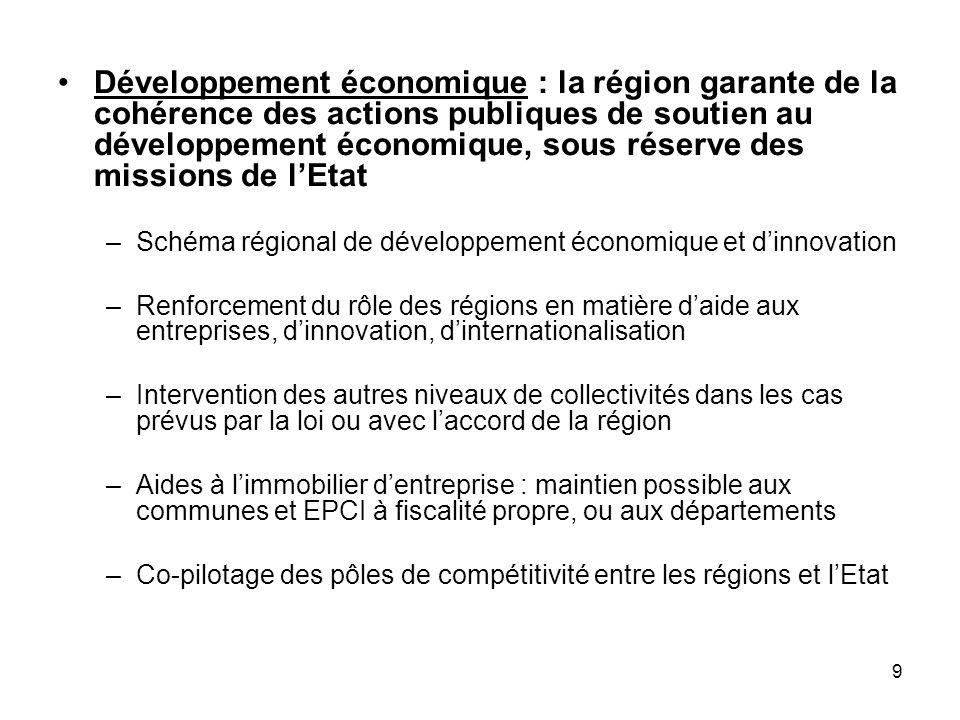 Développement économique : la région garante de la cohérence des actions publiques de soutien au développement économique, sous réserve des missions de l'Etat