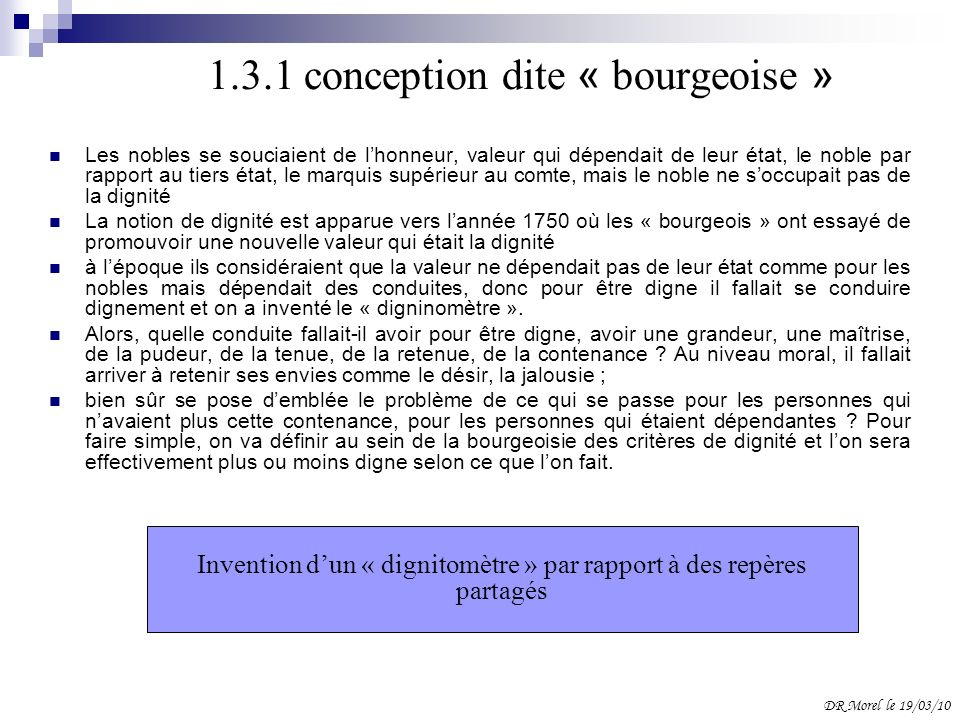 1.3.1 conception dite « bourgeoise »