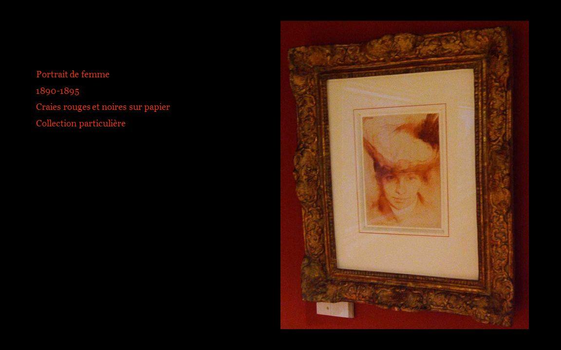 Portrait de femme 1890-1895 Craies rouges et noires sur papier Collection particulière