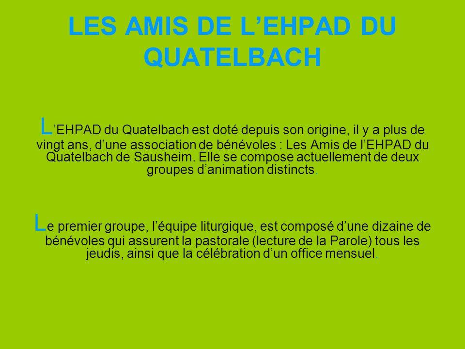 LES AMIS DE L'EHPAD DU QUATELBACH