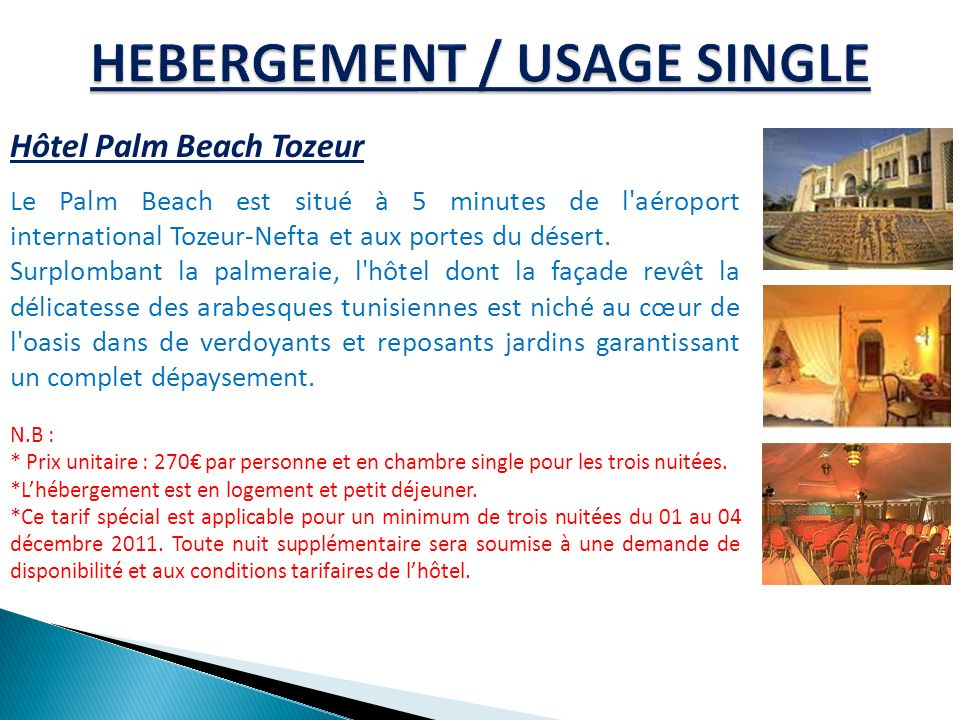 HEBERGEMENT / USAGE SINGLE