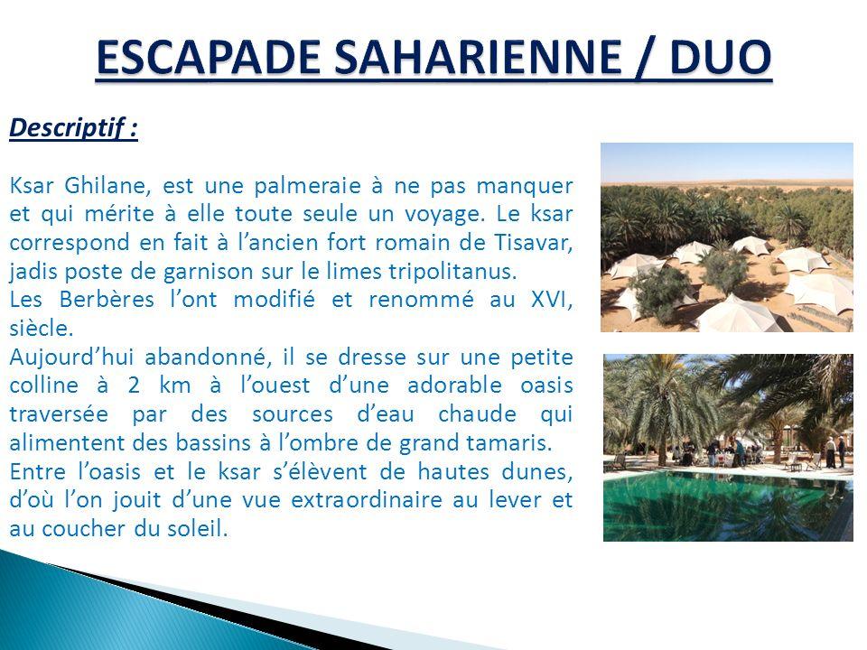 ESCAPADE SAHARIENNE / DUO