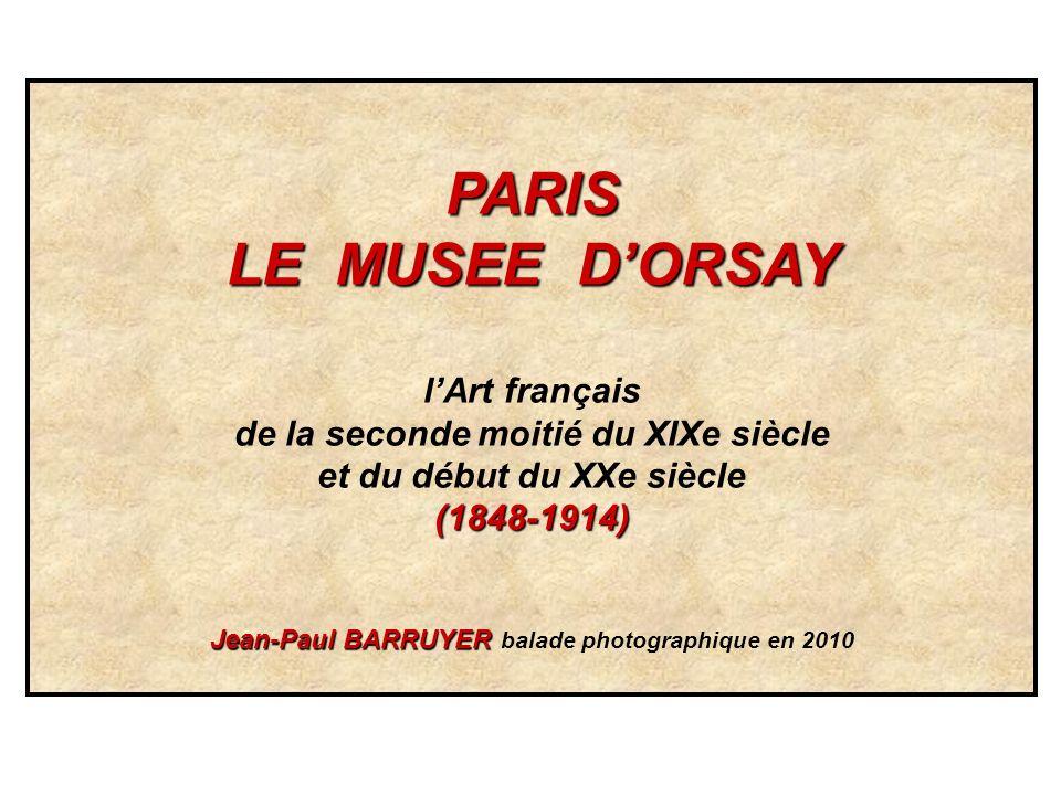 PARIS LE MUSEE D'ORSAY l'Art français