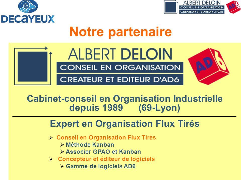 30/03/2017 Notre partenaire. Cabinet-conseil en Organisation Industrielle depuis 1989 (69-Lyon)