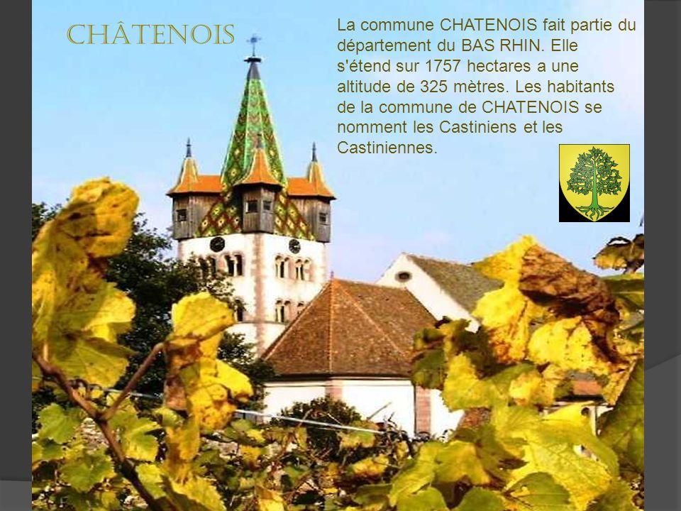 La commune CHATENOIS fait partie du département du BAS RHIN