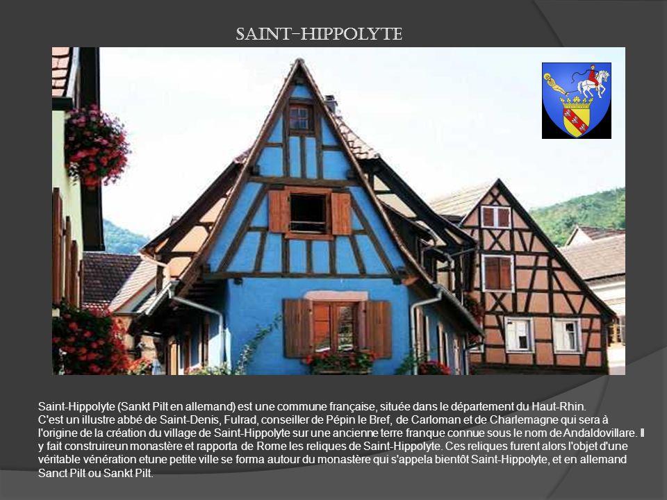 Saint-Hippolyte Saint-Hippolyte (Sankt Pilt en allemand) est une commune française, située dans le département du Haut-Rhin.