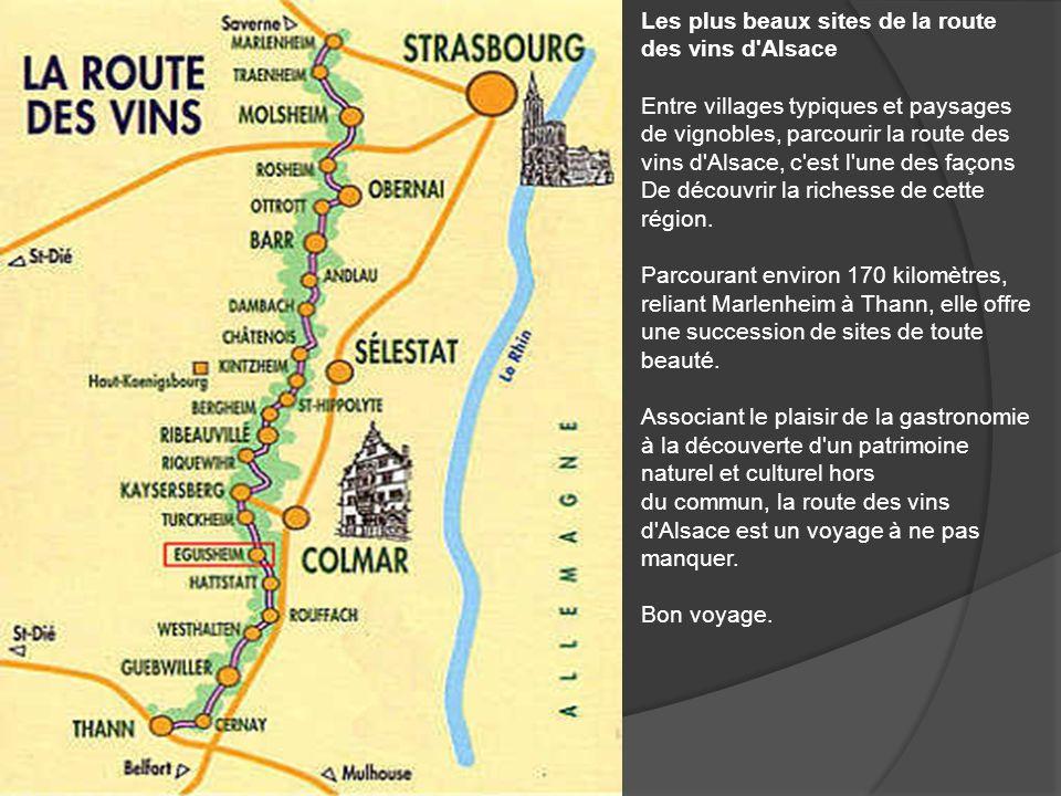 Les plus beaux sites de la route des vins d Alsace