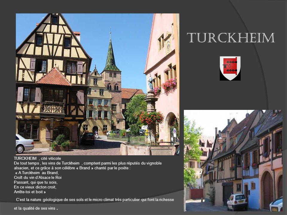 Turckheim TURCKHEIM , cité viticole.