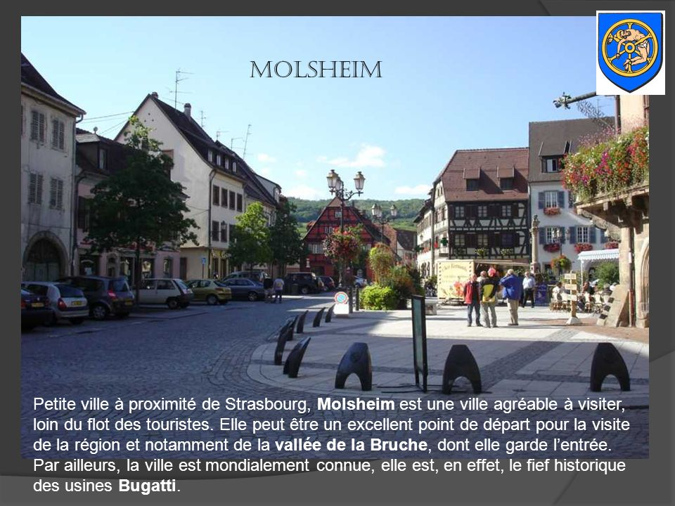 Molsheim Petite ville à proximité de Strasbourg, Molsheim est une ville agréable à visiter,