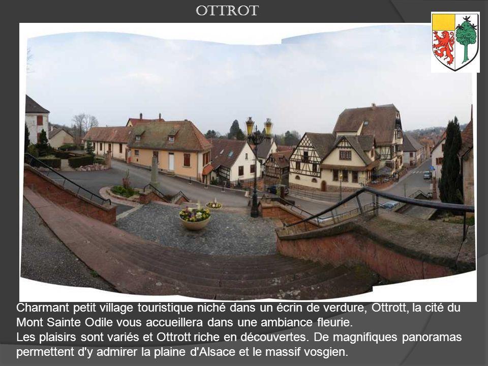 Ottrot Charmant petit village touristique niché dans un écrin de verdure, Ottrott, la cité du.