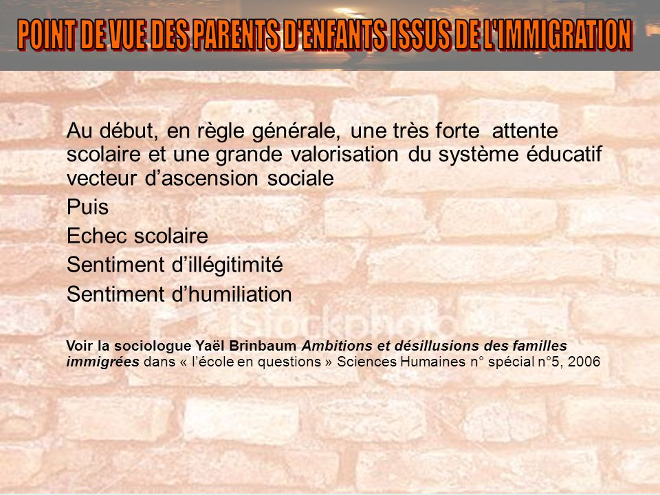 POINT DE VUE DES PARENTS D ENFANTS ISSUS DE L IMMIGRATION
